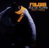 Falcko - Roi De Plomb ( Ft Farka )