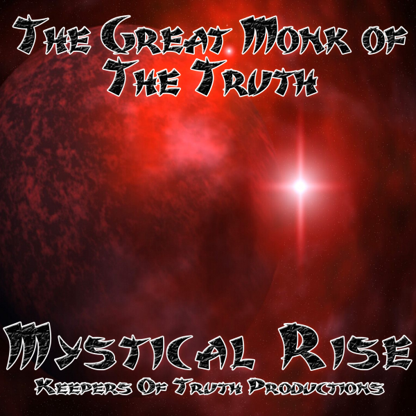 Maxi Kagemusha New Ep :The Great Monk of The Truth - Mystical Rise