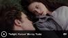 Bande annonce US du coffret Twilight Forever