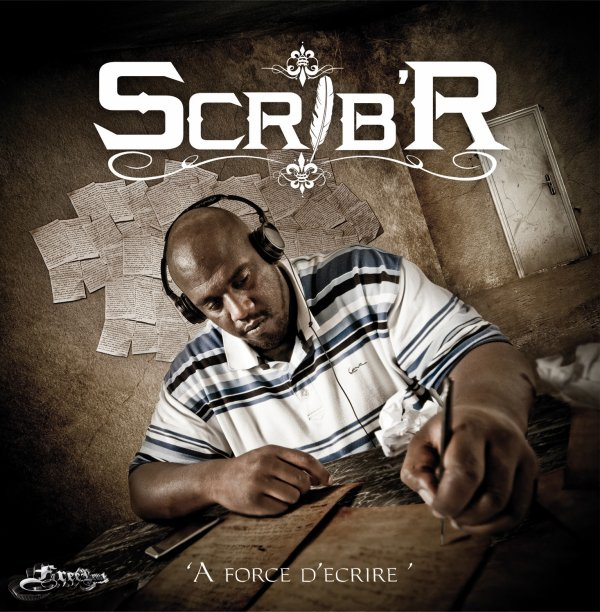 "Sribe'R  cover ""A force d'écrire"" ©FreeLeust"