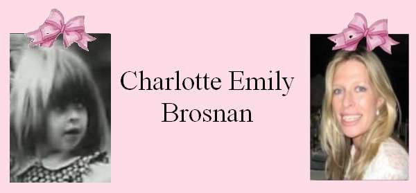 Hommage à Charlotte Emily Brosnan (1971-2013) !