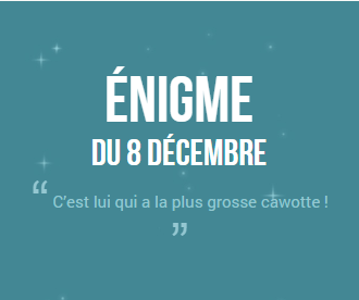 Calendrier de l'avent 2014 ! #8 (SPOIL SOLUTION)