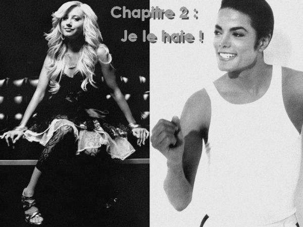 Chapitre 2 : Je le haie.. ♥