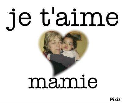 ma mamie et moi