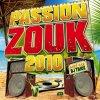 passion zouk / viens dans mes bras (2010)