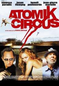 Julliet 2004 Atomik Circus, Le Retour De James Bataille
