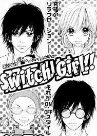 Switch Girl !! : Présentation du manga et drama.