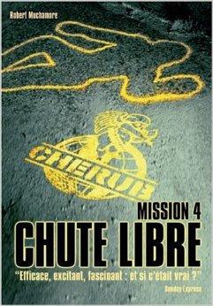 CHERUB Mission 4 : Chute Libre