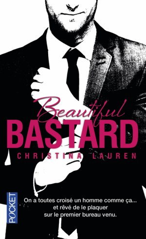 Beautiful Bastard - Tome 1