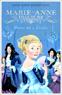 Marie-Anne : Fille du Roi (T1)