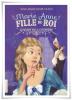 Marie-Anne : Fille du Roi (T3)