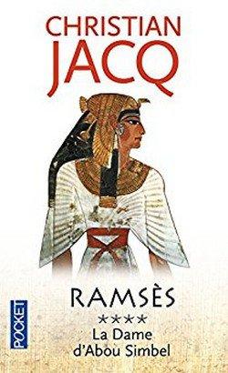 Ramsès, tome 4 : La dame d'Abou Simbel