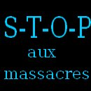 Photo de S-T-O-P-aux-massacres