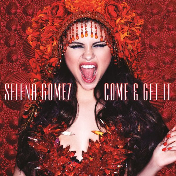 Come and get it - Single / Come & get it (2013)