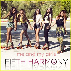 Fifth Harmony / Me & My Girls (2013)