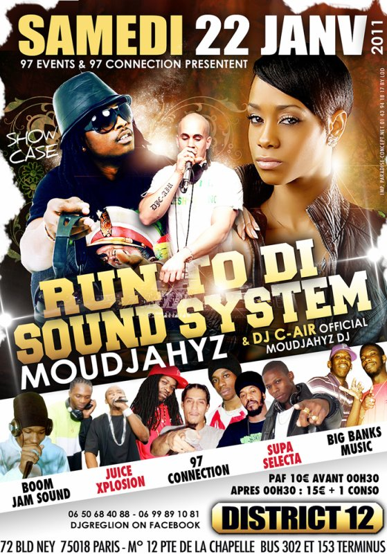 RUN TO DI SOUND SYSTEM 7SAMEDI 22 JANV 2K11 O DISTRICT