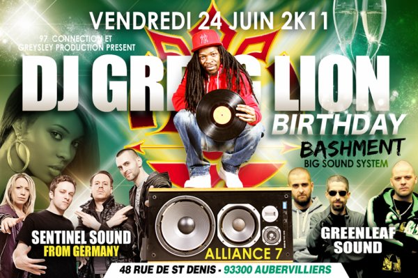 DJ GREG LION BIRTHDAY BASHMENT VENDREDI 24 JUIN 2K11 A ALLIANCE 7