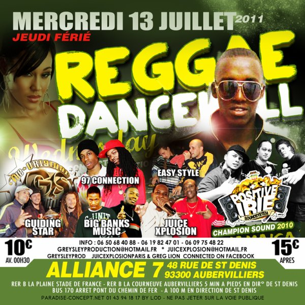 MERCREDI 13 JUILLET 2K11 /REGGAE DANCEHALL WEDNESDAY Feat ROMAIN VIRGO A ALLIANCE 7
