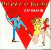 Zap Shaker / Panique Au Dancing