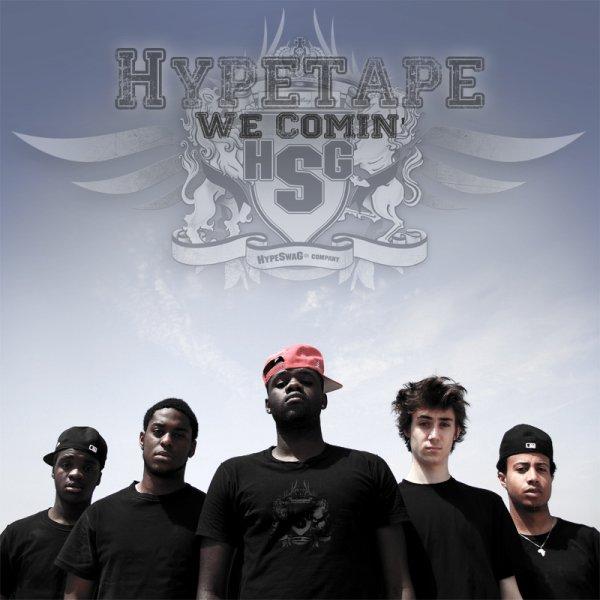 HypeSwaG Company- We Comin' ( Hypetape)