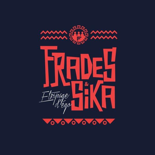 Frades & SiKa - Etripage d'e�go (prod. Dul)