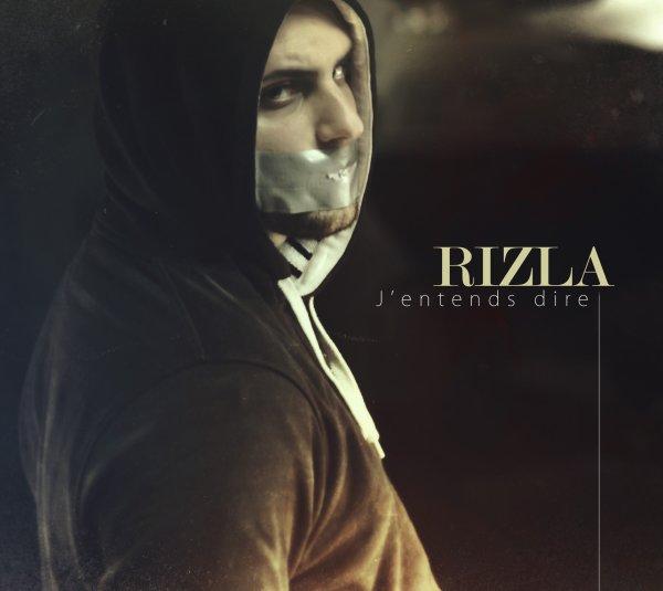 RIZLA - J'entends dire