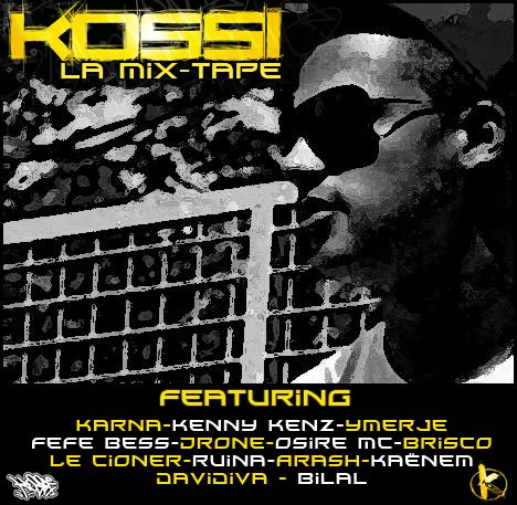 KOSSI  -  La Mix-Tape 2010