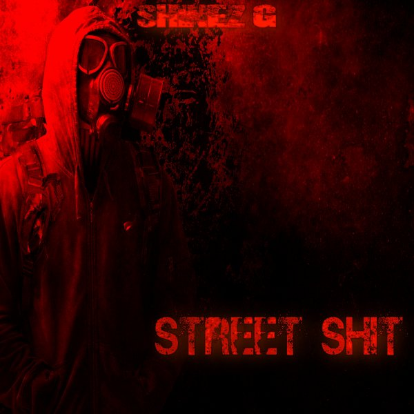 Shinez G - Street Shit Mixtape