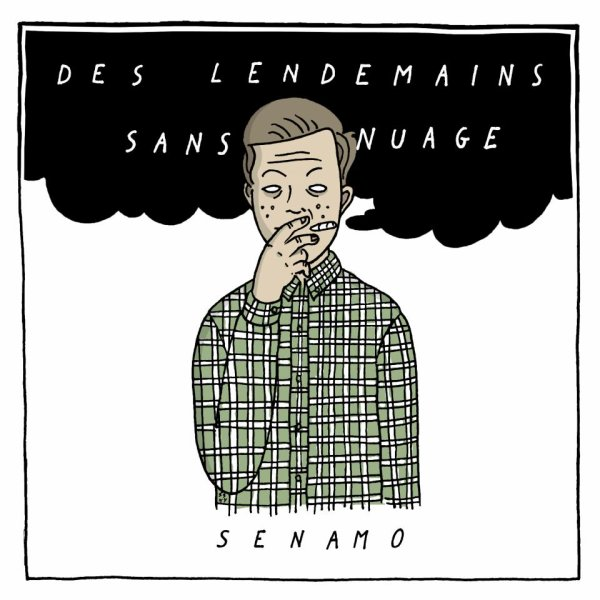 Senamo - Des lendemains sans nuage