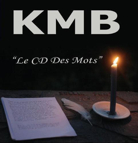 KMB - Des Cds Et Des Mots (2006)
