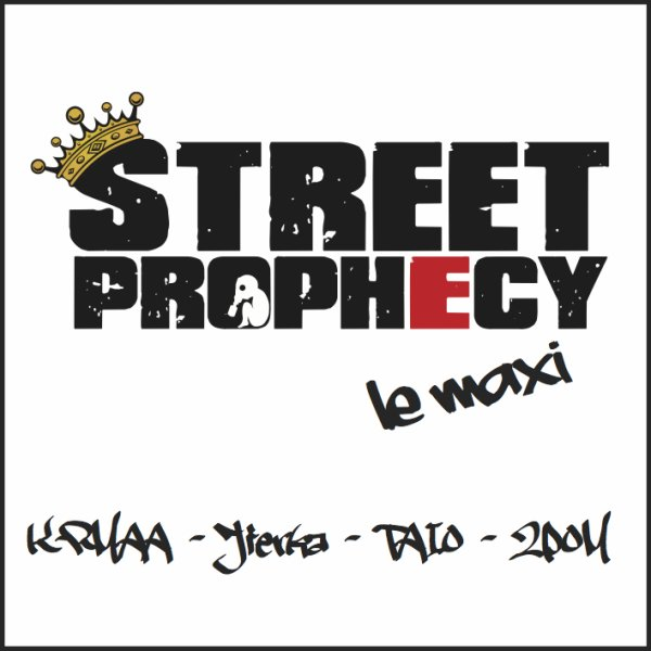 Street Prophecy - Le Maxi