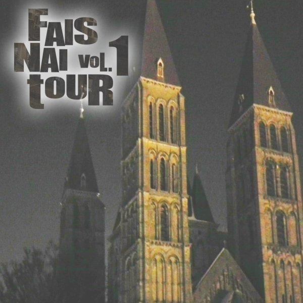 Fais nai-tour Vol.1