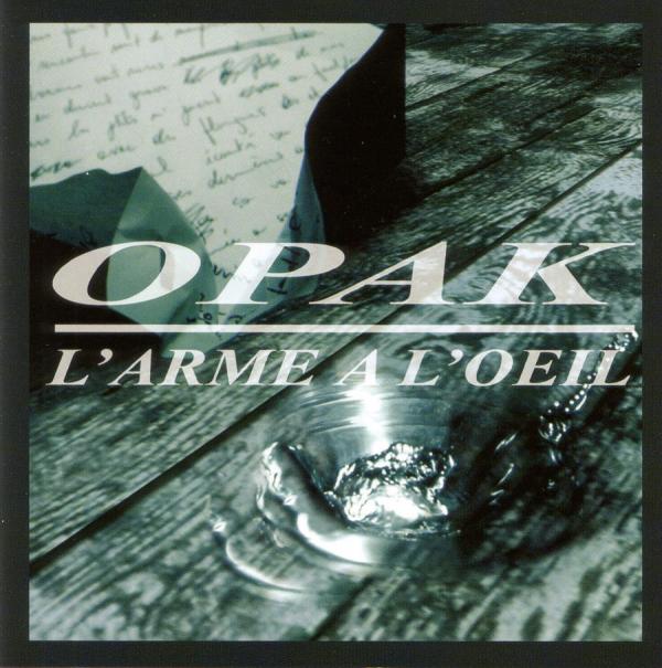 OPAK - L'arme a l'oeil