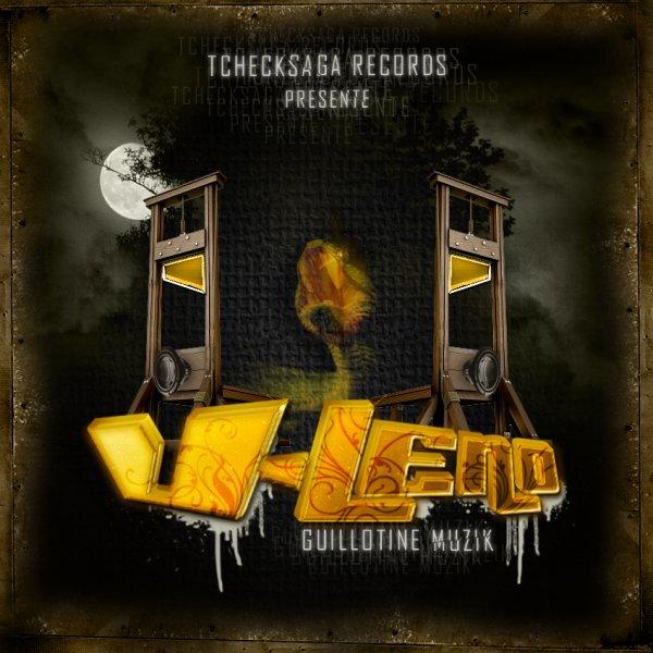 V-Leno - Guillotine Muzik (Net-Tape - 2008)