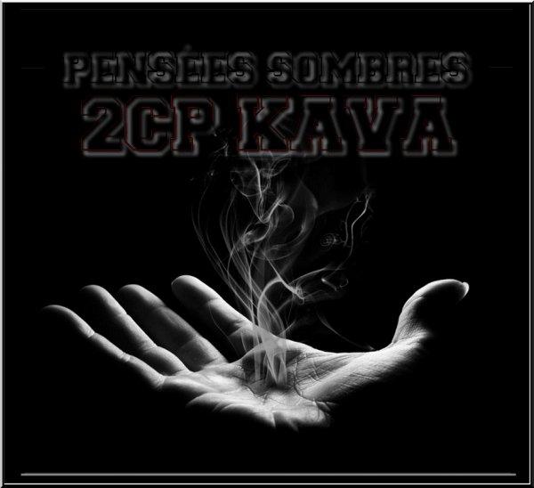 Kava & 2CP - Pensées sombres