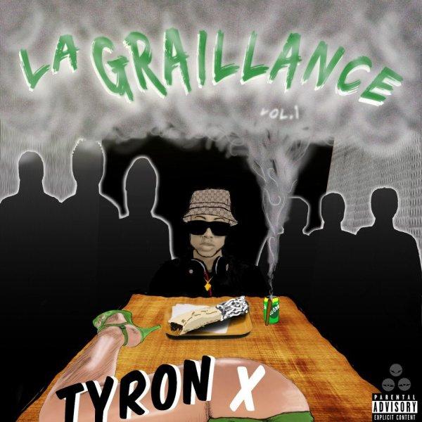 Tyron x La Graillance Vol. 1