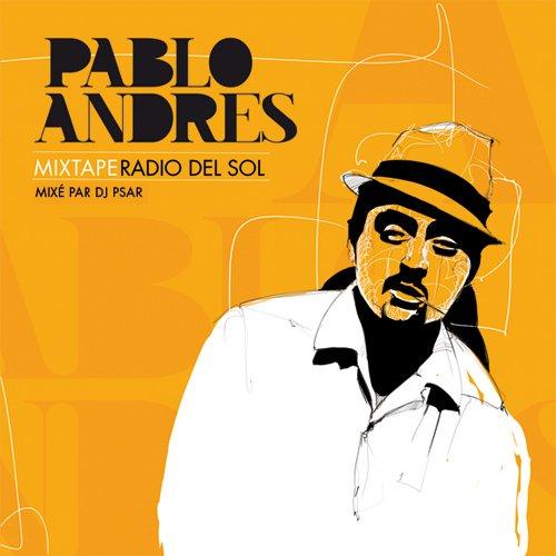 PABLO ANDRES Radio del Sol Free Mixtape