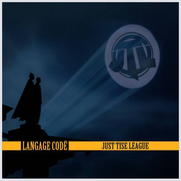 Just Tise League - Langage Codé