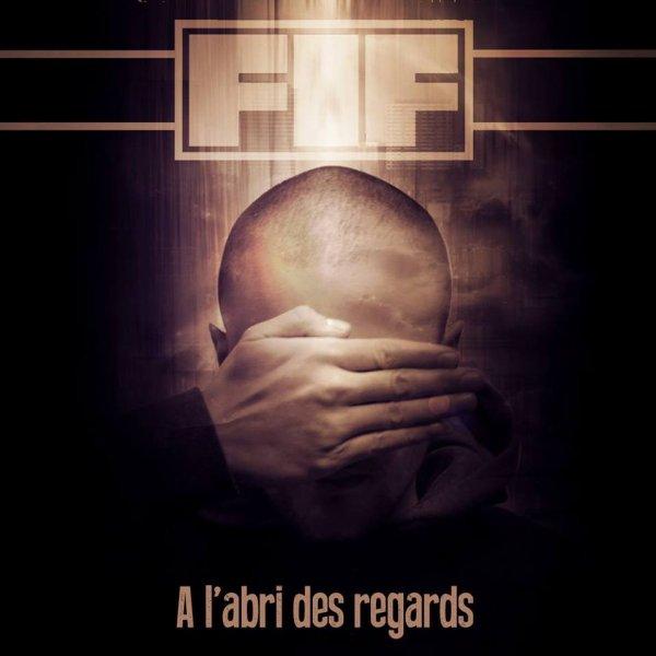 """FIF : """"A l'abri des regards"""""""