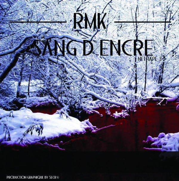 R.M.K - sang d'encre