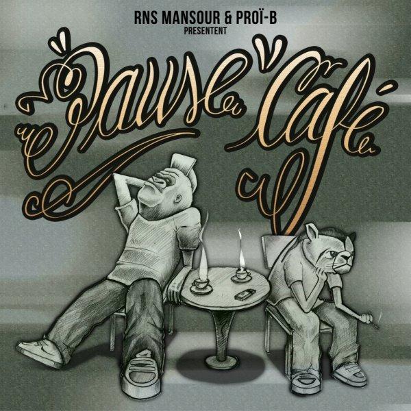 RNS Mansour & Proï-B - Pause Café 2014