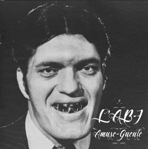 L'AB7 - AMUSE GUEULE