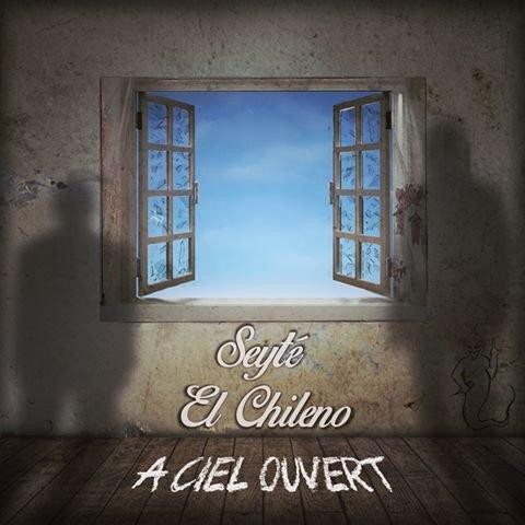 Seyté & El Chileno - A ciel ouvert