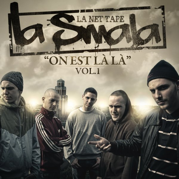 La Smala - On est la la (Net Tape Vol.1)