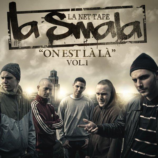 La Smala - On est la la (Net Tape Vol.1)