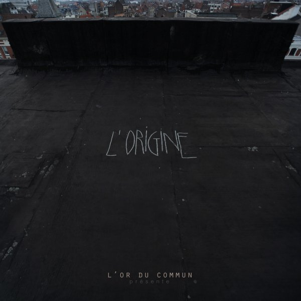 L'Or du Commun - L'Origine (EP)