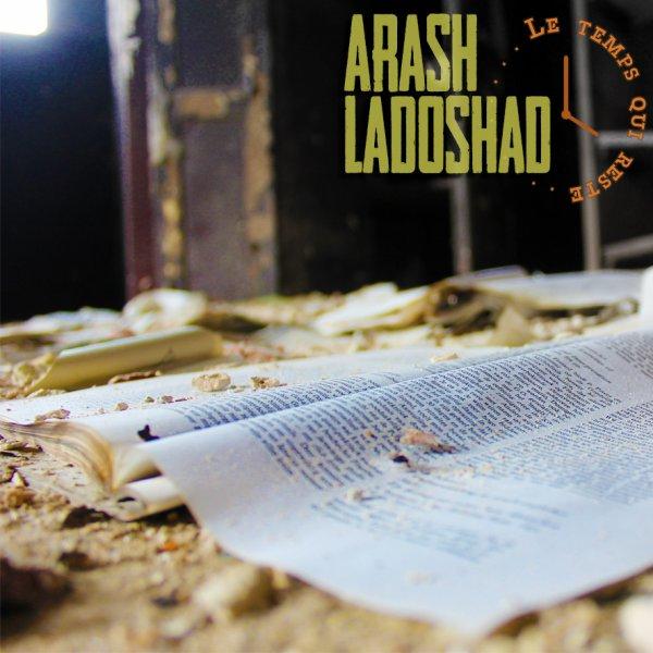 LADOSHAD & ARASH -LE TEMPS QUI RESTE