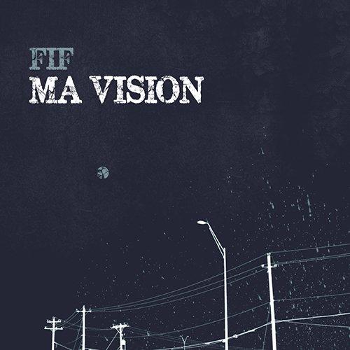 FIF MA VISION