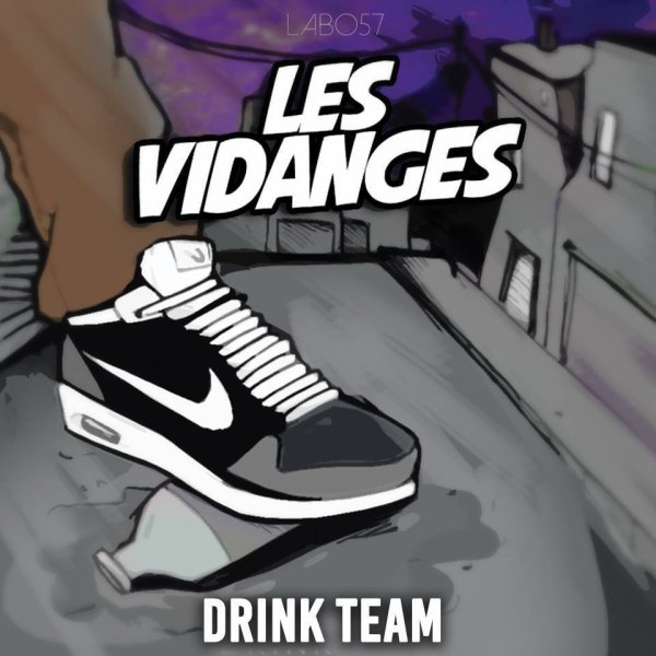 Drink Team - Les Vidanges (Mixtape - 2014)