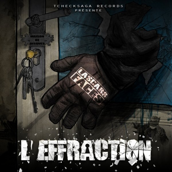 Lascars Faces - L'Effraction (Street Album - 2014)